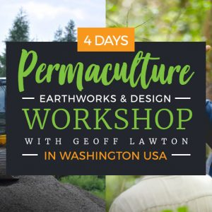 Permaculture Earthworks & Design Workshop